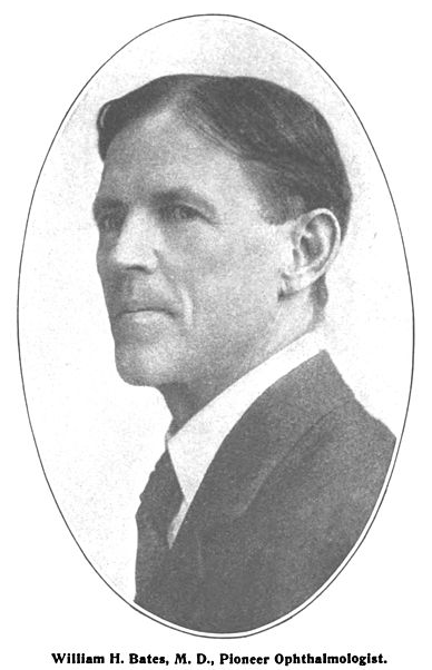 William H. Bates Pioneer im Augentraining